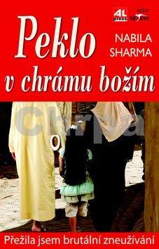 Sharma Nabila: Peklo v chrámu božím cena od 129 Kč
