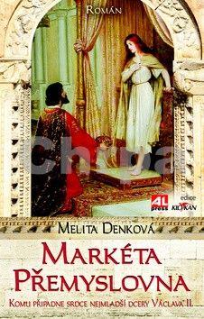 Melita Denková: Markéta Přemyslovna cena od 119 Kč