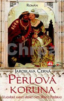 Jaroslava Černá: Perlová koruna cena od 149 Kč