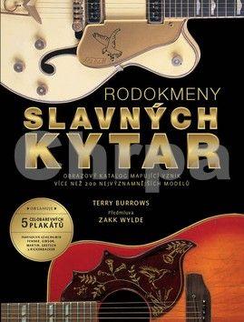 Terry Burrows: Rodokmeny slavných kytar cena od 559 Kč