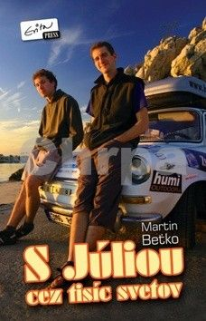Martin Beťko: S Júliou cez tisíc svetov cena od 81 Kč