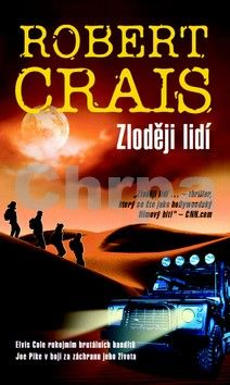 Robert Crais: Zloději lidí cena od 194 Kč