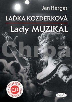 Jan Herget: Laďka Kozderková – Lady muzikál + CD cena od 221 Kč