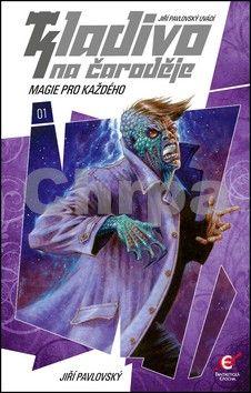 Jiří Pavlovský: Kladivo na čaroděje 1 - Magie pro každého cena od 111 Kč