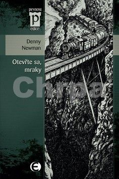 Denny Newman: Otevřte sa, mraky (Edice Pevnost) cena od 39 Kč