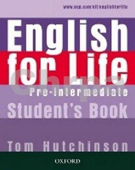 Tom Hutchinson: English for life Pre-Intermediate Student´s book cena od 342 Kč
