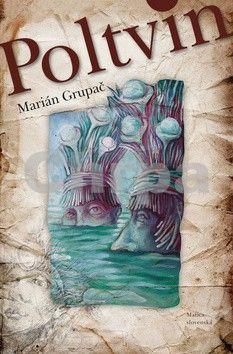 Marián Grupač: Poltvin cena od 168 Kč