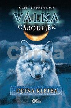 Maite Carranz: Válka čarodějek - Odina kletba cena od 209 Kč