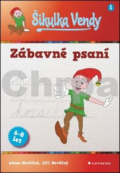 Jiří Nevěčný, Alena Nevěčná: Šikulka Vendy – Zábavné psaní cena od 74 Kč