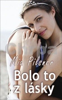 Mia Pilsner: Bolo to z lásky cena od 141 Kč