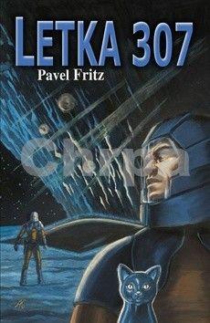 Pavel Fritz: Letka 307 cena od 208 Kč