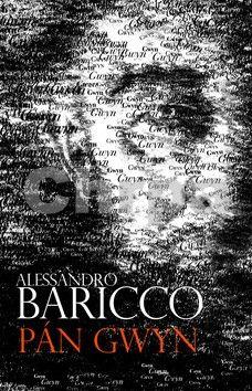 Alessandro Baricco: Pán Gwyn cena od 277 Kč