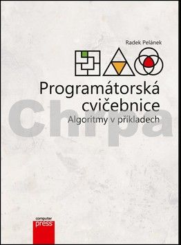 Radek Pelánek: Programátorská cvičebnice cena od 101 Kč