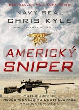 Chris Kyle, Scott McEwen, Jim DeFelice: Americký sniper (E-KNIHA) cena od 185 Kč