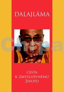Dalajlama: Cesta k zmysluplnému životu cena od 300 Kč