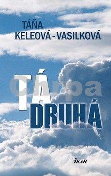Táňa Keleová-Vasilková: Tá druhá cena od 186 Kč