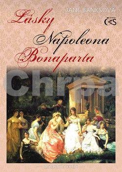 Jane Banks: Lásky Napoleona Bonaparta cena od 142 Kč