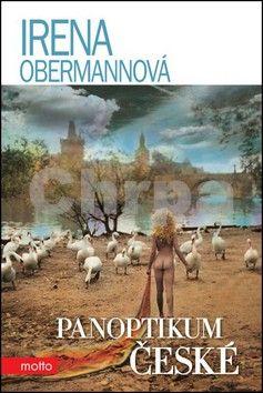 Irena Obermannová: Panoptikum české cena od 103 Kč