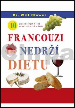 Will Clower: Francouzi nedrží dietu cena od 55 Kč