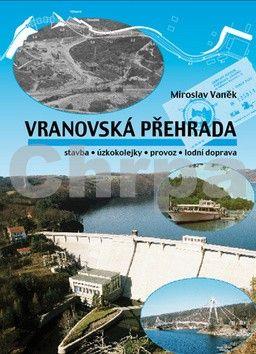 Miroslav Vaněk: Vranovská přehrada cena od 265 Kč
