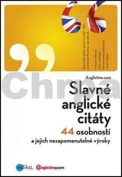 Anglictina.com: Slavné anglické citáty cena od 210 Kč