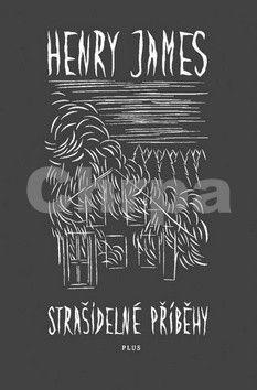 Henry James: Strašidelné příběhy cena od 114 Kč