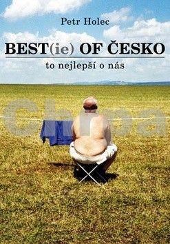 Petr Holec: Best(ie) of Česko aneb To nejlepší o nás cena od 87 Kč