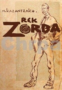 Nikos Kazantzakis: Řek Zorba cena od 203 Kč