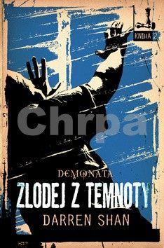 Darren Shan: Zlodej z temnoty - Demonata cena od 277 Kč
