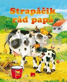Marta Berowska: Strapáčik rád papá cena od 42 Kč