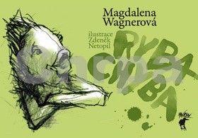 Magdalena Wagnerová: Ryba Chyba cena od 127 Kč