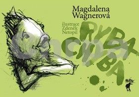 Zdeněk Netopil, Magdalena Wagnerová: Ryba Chyba cena od 127 Kč
