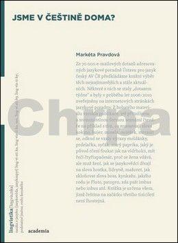 Markéta Pravdová: Jsme v češtině doma? cena od 227 Kč