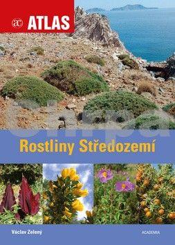 Václav Zelený: Rostliny Středozemí - 2.vydání cena od 310 Kč