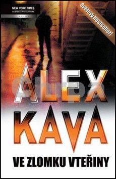 Alex Kava: Ve zlomku vteřiny - Harlequin cena od 73 Kč