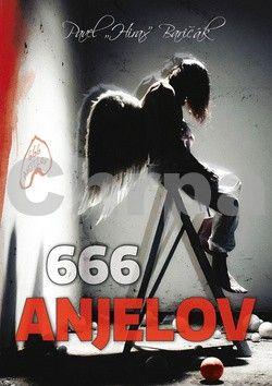 Pavel Baričák: 666 anjelov (slovensky) cena od 161 Kč