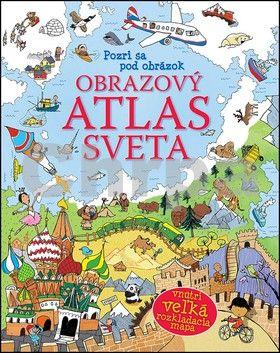 Svojtka Obrazový atlas sveta cena od 229 Kč