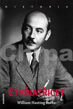 William Hasting Burke: Čtyřiatřicet cena od 208 Kč
