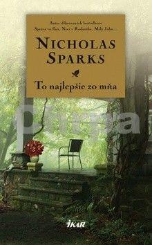 Nicholas Sparks: To najlepšie zo mňa cena od 234 Kč