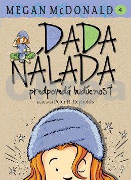 Megan McDonald: Dada Nálada predpovedá budúcnosť cena od 0 Kč