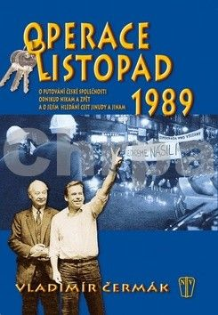 Vladimír Čermák: Operace Listopad 1989 cena od 253 Kč