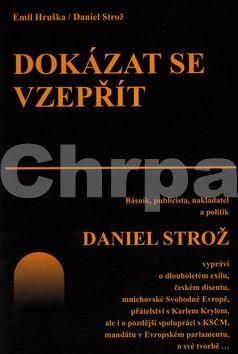 Emil Hruška, Daniel Strož: Dokázat se vzepřít cena od 159 Kč