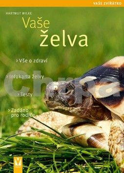 Hartmut Wilke: Vaše želva - Vaše zvířátko cena od 118 Kč