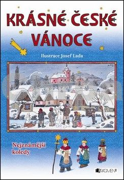 Josef Lada: Krásné české Vánoce - Nejznámější koledy cena od 101 Kč