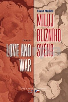 Sumit Mulick: Miluj bližního svého / Love and War cena od 81 Kč