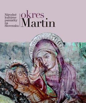 SLOVART Okres Martin Národné kultúrne pamiatky na Slovensku cena od 692 Kč