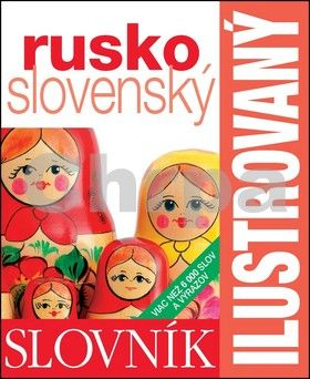 SLOVART Ilustrovaný slovník rusko slovenský cena od 347 Kč