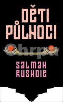 Salman Rushdie: Děti půlnoci cena od 199 Kč