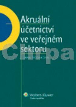 Jana Vodáková: Akruální účetnictví ve veřejném sektoru cena od 204 Kč