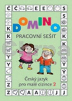 Svatava Škodová: Domino Český jazyk pro malé cizince 2 - pracovní sešit cena od 102 Kč